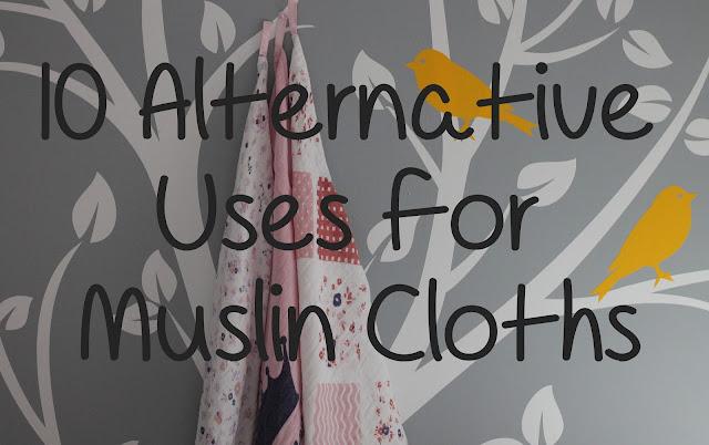 10 alternative uses for muslin cloths