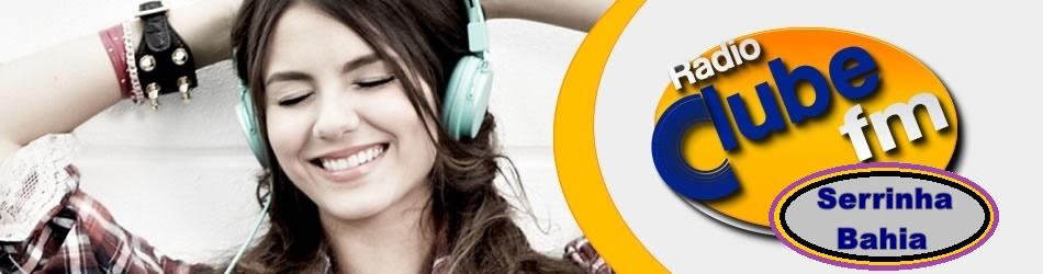 RÁDIO CLUBE SERRINHA .NET  MUSICA DE QUALIDADE 24 HORAS