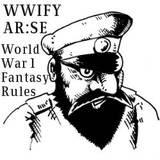 WWIFY AR:SE Fantasy WW1 Rules