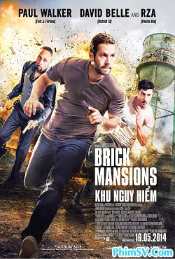 Khu Nguy Hiểm - Brick Mansions
