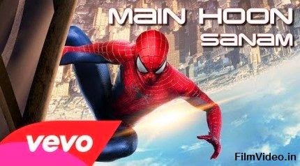 Main Hoon - The Amazing Spiderman 2 (2014) HD Music Video Watch Online