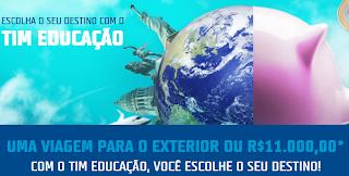 """Promoção """"Escolha o seu destino com o TIM Educação"""""""