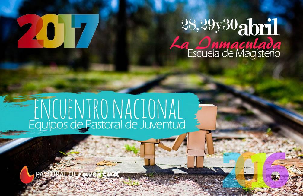 ENCUENTRO NACIONAL EQUIPOS DE PASTORAL DE JUVENTUD