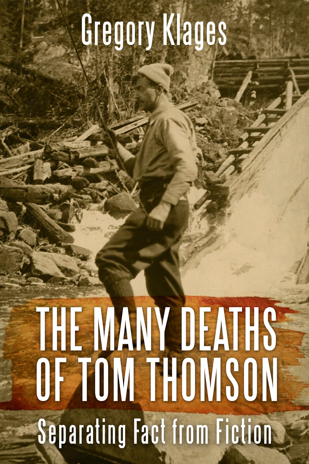 Many Deaths of Tom Thomson