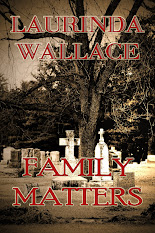 Family Matters - A mystery to die for is HERE!