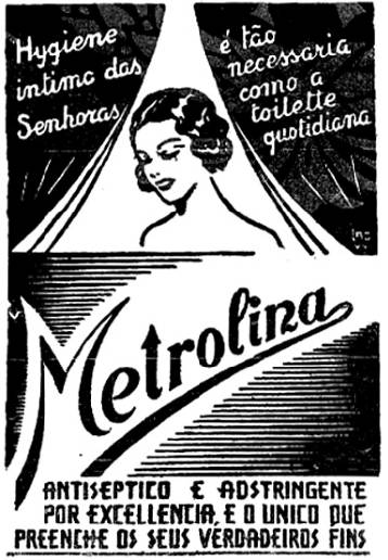 Propaganda de produto para higiene íntima feminina em 1939: Metrolina.
