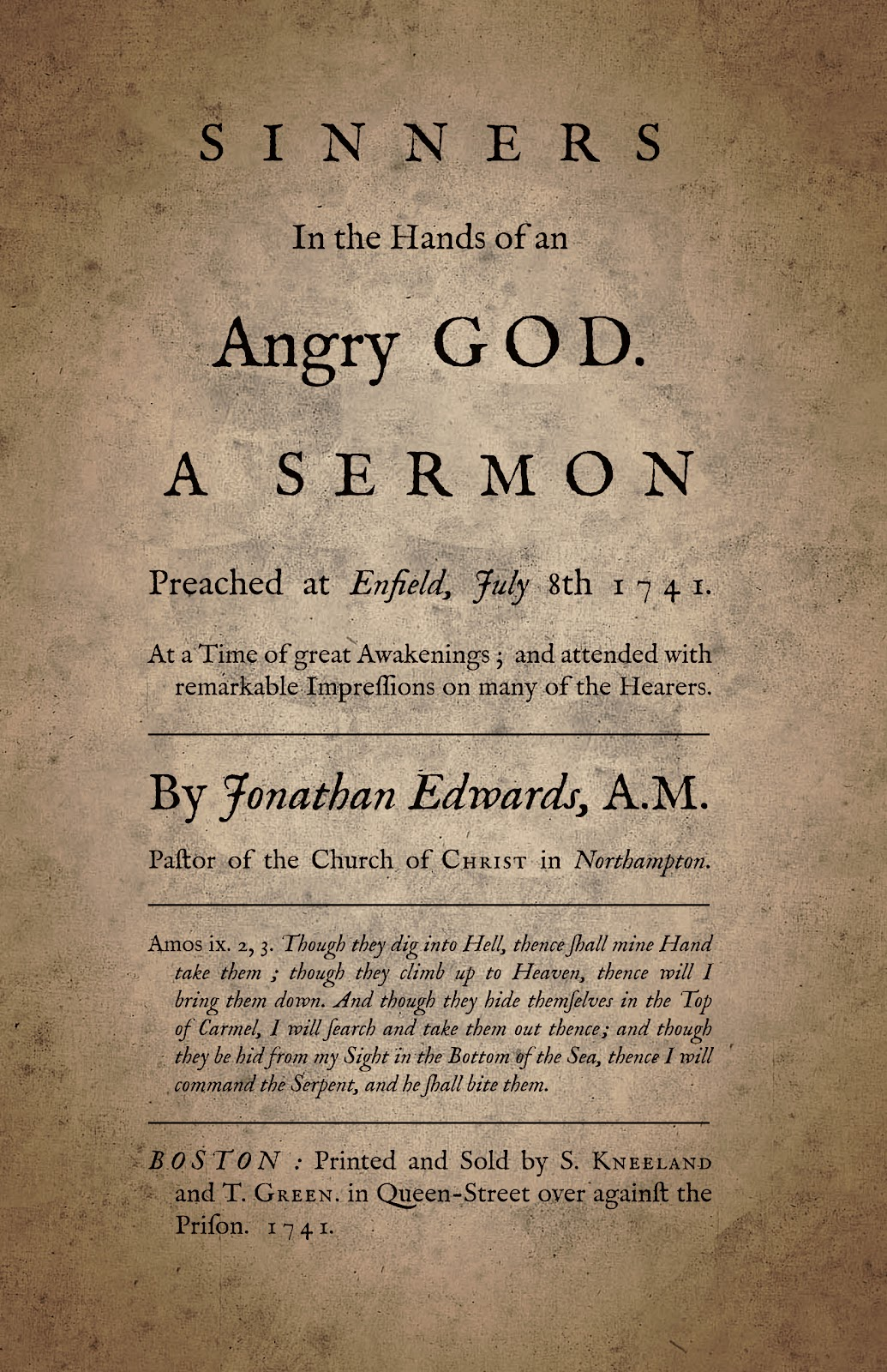 The Calvinist Café: Jonathan Edwards - Sinners in the Hands of an ...