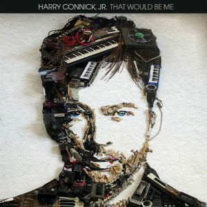 "Harry Connick's New Album - ""That Would Be Me"""