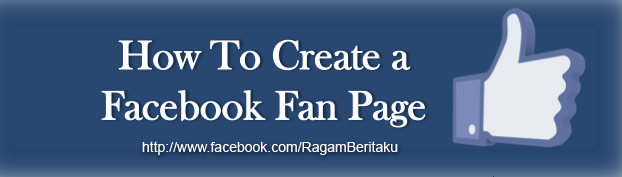 How To Create a Facebook Fan Page Cara Membuat Halaman Fan Page Facebook