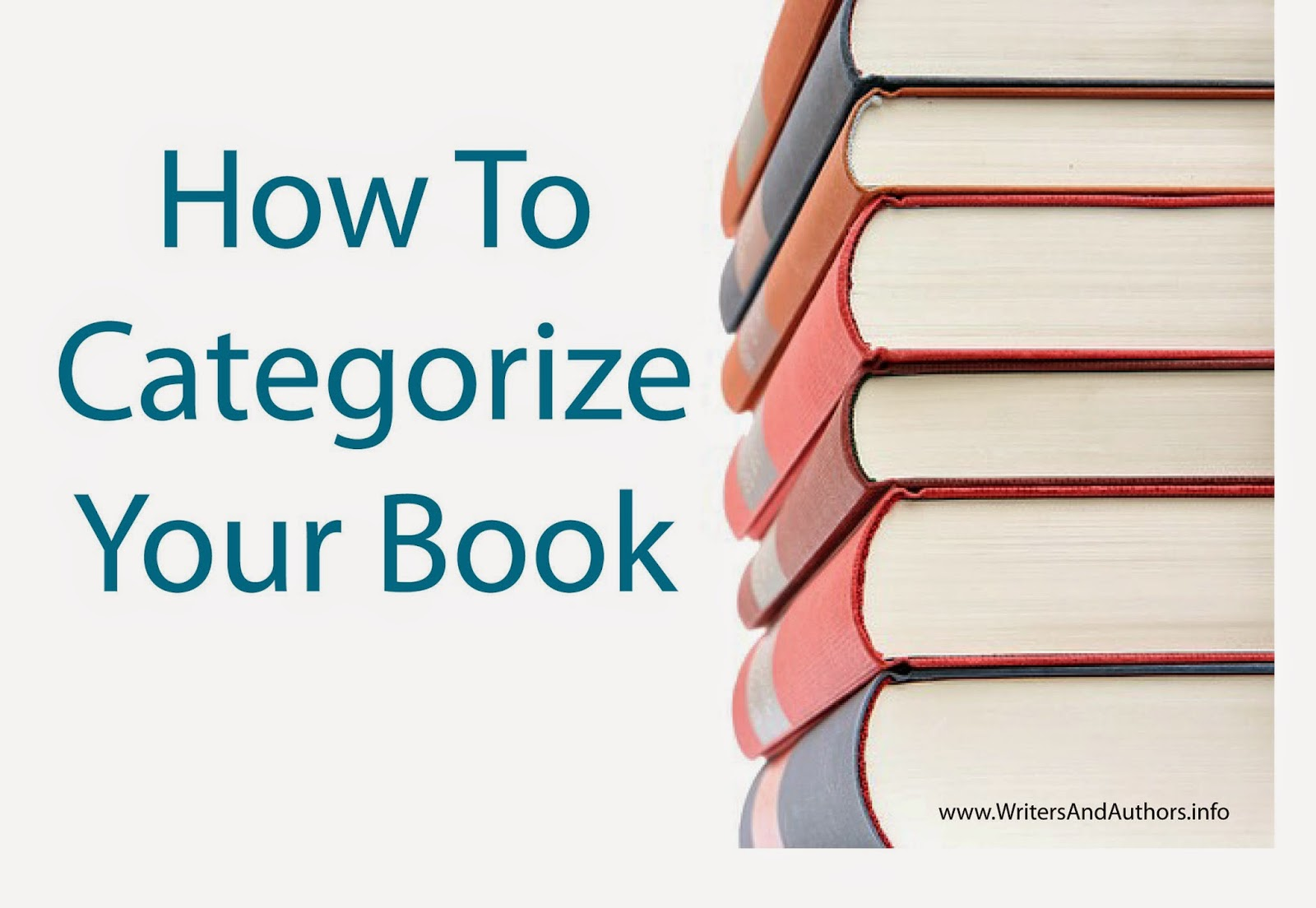 How To Categorize Your Book, www.writersandauthors.info