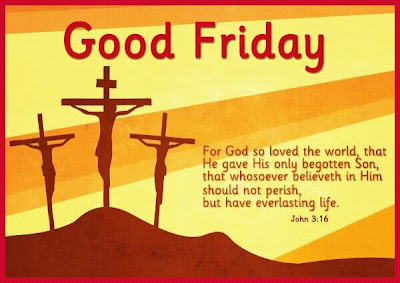 Good Friday, Happy Easter, Resurrection Day, 2012