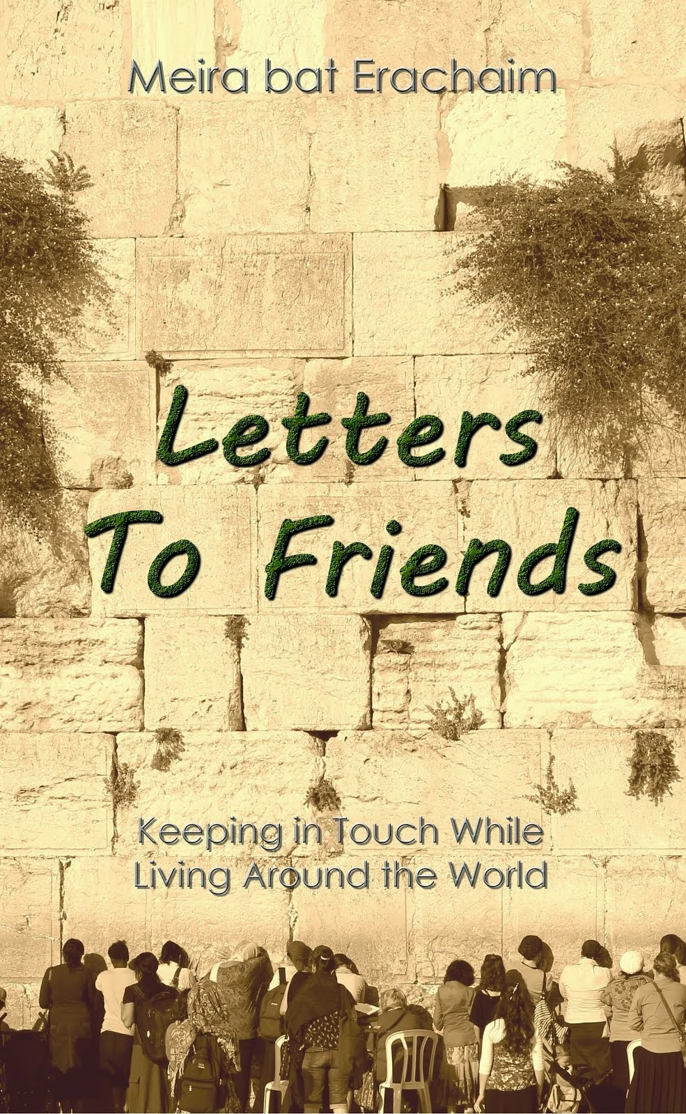 Letters To Friends