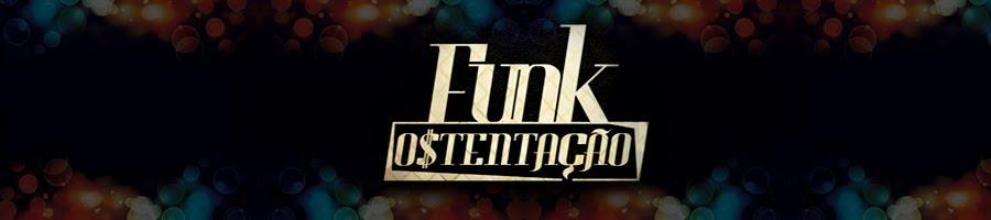 Funk Ostentação