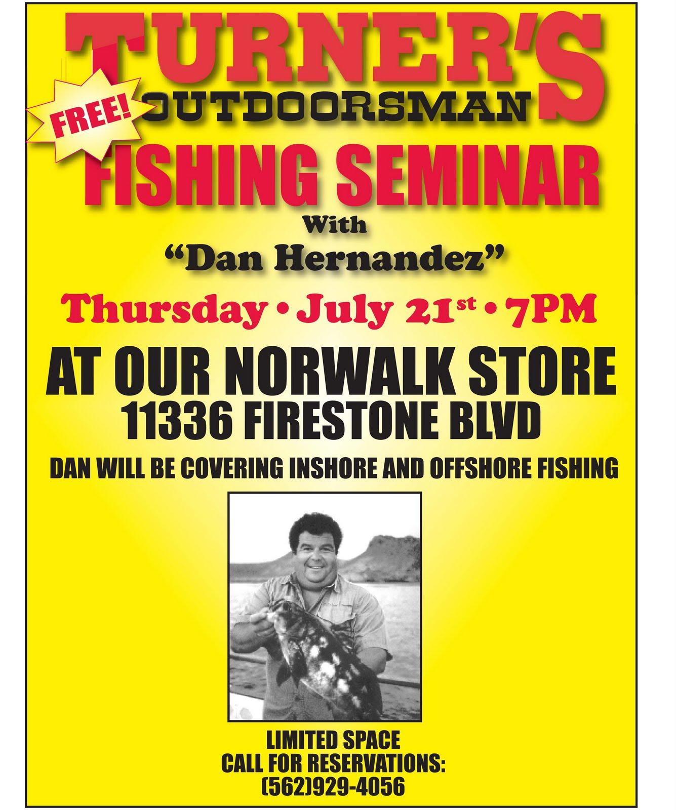 Dan 39 s journal free fishing seminar tomorrow night in norwalk for Sport fishing with dan hernandez