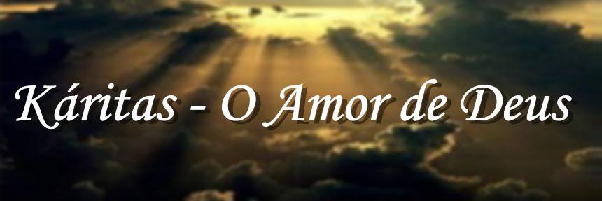 Káritas - O Amor de Deus
