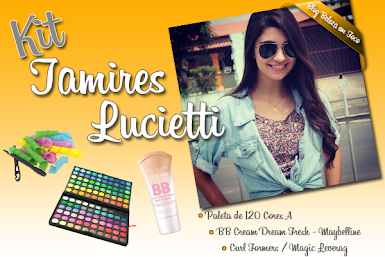 Kit Blogueira Tamires Lucietti