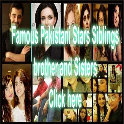 famous pakistani-stars siblings brither and sisters