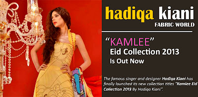 Hadiqa Kiani Kamlee Eid Collection 2013-14 is Out Now
