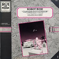Roland Bocquet - Robot Rose Claviers Synthétiseur (1982)