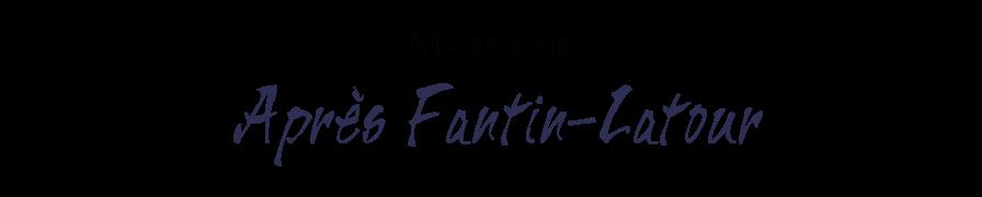 Après Fantin-Latour