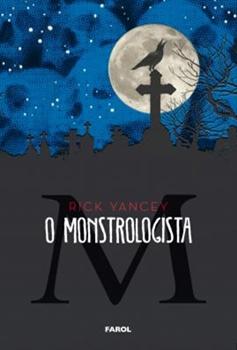 O Monstrologista - Livro 01 - Rick Yancey