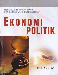 toko buku rahma: buku EKONOMI POLITIK MENCAKUP BERBAGAI TEORI DAN KONSEP YANG KONPREHENSIF, pengarang deliarnov, penerbit erlangga