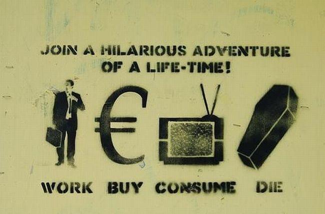 Work-buy-consume-die.jpg
