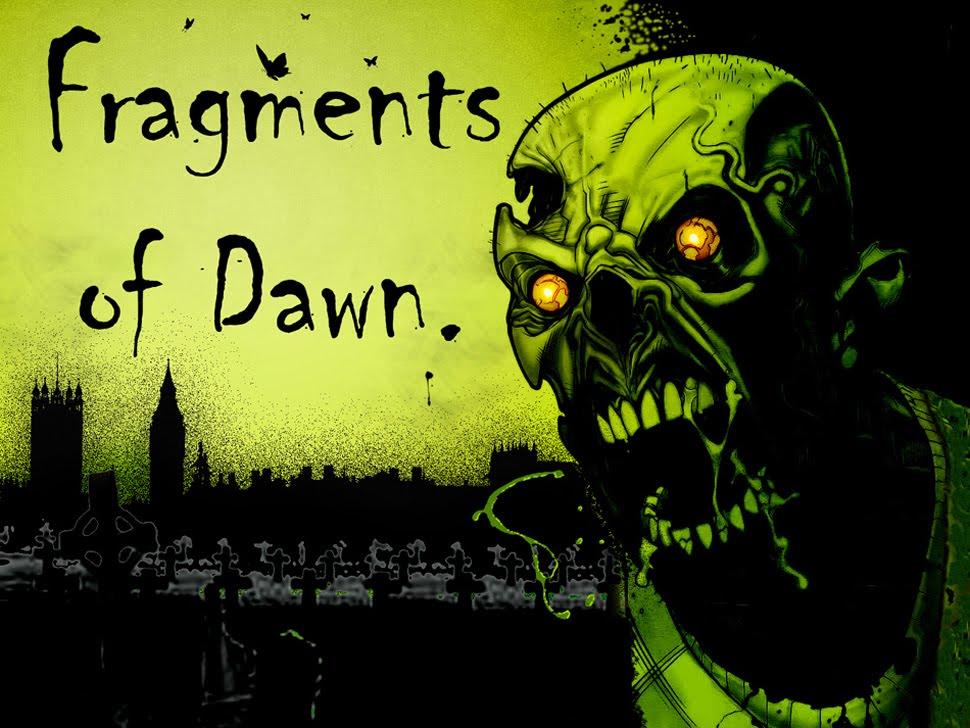 Fragments of Dawn