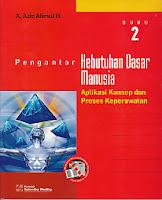 toko buku rahma: buku PENGANTAR KEBUTUHAN DASAR MANUSIA Buku 2, pengarang aziz alimul, penerbit salemba medika