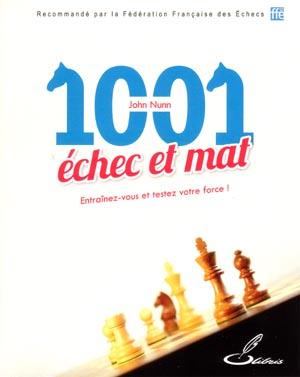 1001 échec et mat - Editeur Olibris