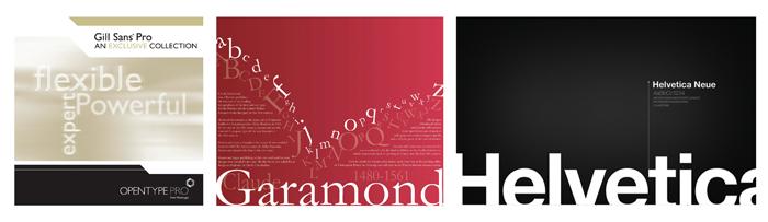 Helvetica Pro - Gill Sans Pro - Garamond Pro