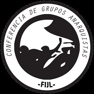 http://www.facebook.com/pages/Anarquistas/378066755607147   CONFERENCIA DE GRUPOS ANARQUISTAS-FIJL [21 Y 22 DE DICIEMBRE] Presentación de la Conferencia de Grupos Anarquistas organizada por la Federación Ibérica de Juventudes Libertarias (FIJL):  En nuestro último Congreso hemos decidido convocar una conferencia de grupos, colectivos, asambleas e individualidades anarquistas para analizar la respuesta y la organización que se está dando por parte de la juventud anarquista ante la situación social actual. Vivimos en constante lucha contra un sistema que nos somete a la opresión desde que nacemos, teniendo que enfrentarnos al constante adoctrinamiento en los valores del sistema por parte de la educación, la imposición de un ocio dirigido, el trabajo precario, la represión, el autoritarismo patriarcal de la institución familiar, el lavado de cerebro de los medios de comunicación… Este sistema aprovecha que como jóvenes estamos en una etapa especialmente importante de formación para intentar crear ciudadanos ejemplares a su imagen y semejanza: nosotros aprovecharemos esta etapa para aprender a luchar mejor contra todas las cadenas con las que nos intentan someter.  La Juventudes Libertarias encontramos en este modelo organizativo, el federalismo libertario, la forma de capacitarnos para la lucha y plantarle cara al Poder, para formarnos como anarquistas a través de la autoorganización y la acción coordinada de los grupos federados. Desde la FIJL, intentamos de manera horizontal tratar las distintas problemáticas que nos rodean con un planteamiento integral, que ataque a la raíz del problema, dándoles una solución global y no parcial. Siempre hemos intentado difundir el anarquismo entre la juventud, pretendiendo ser una referencia organizativa para la misma. Por todo ello, siempre hemos apostado por la necesidad de la organización formal como la forma de gestionar nuestros problemas, la lucha y nuestra vida.  Nuestro objetivo final siempre ha sido que nos coordinemos com