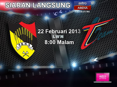 Live Streaming Negeri Sembilan vs T - Team 22 Februari 2013 - Liga Super