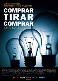 Купи, хвърли, купи / Comprar, tirar, comprar (2010)