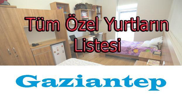 Gaziantep'teki Özel Yükseköğretim Yurtları