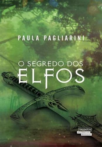 O Segredo dos Elfos - Paula Pagliarini