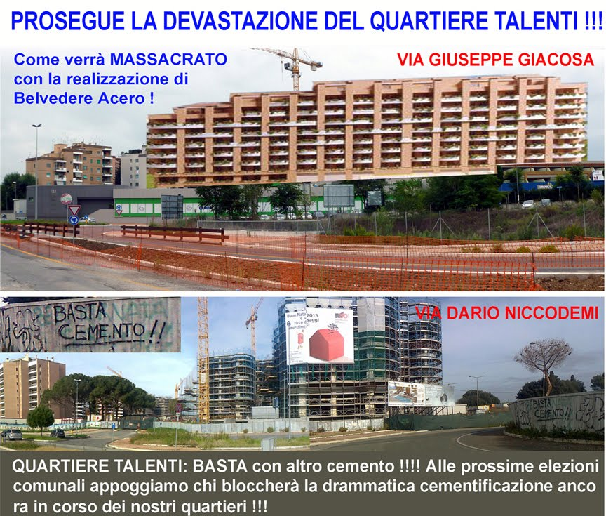 QUARTIERE TALENTI: BASTA CON ALTRO CEMENTO !!!