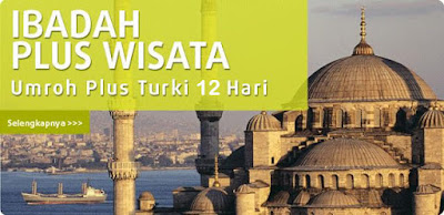 Biaya Paket Umroh Plus Turki Istanbul Februari 2016 | Travel AlHijaz