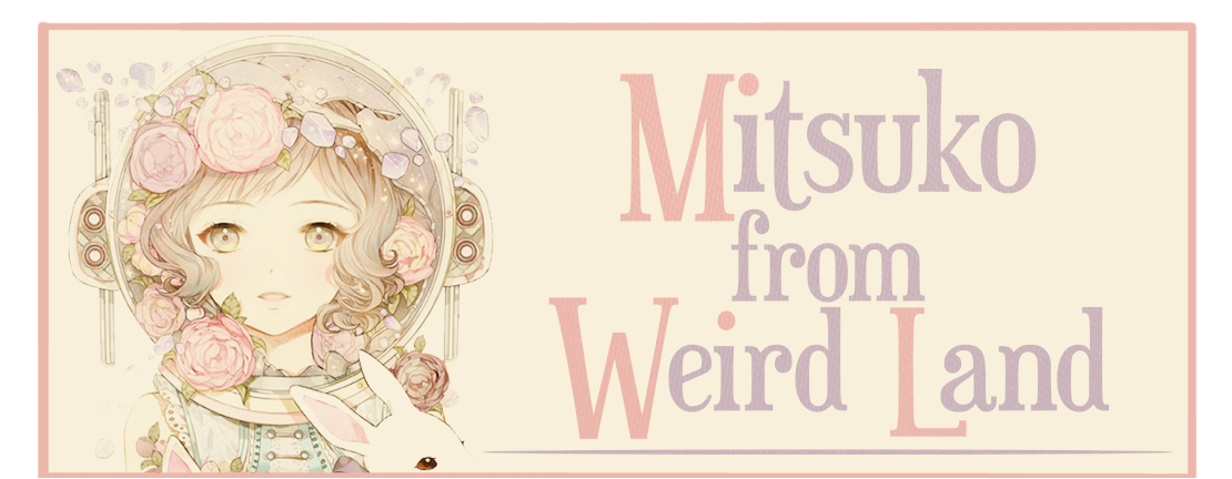 Mitsuko from Weird Land