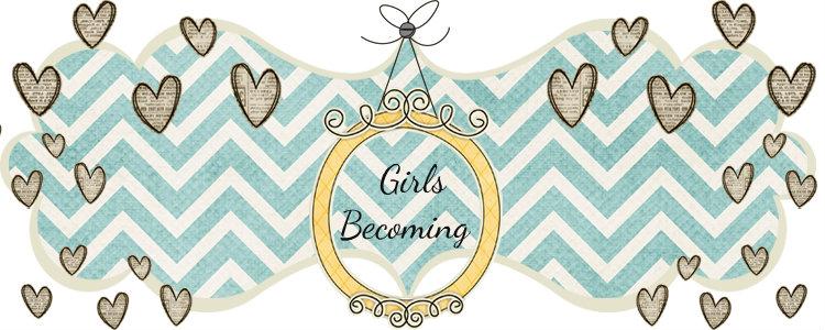 Girls Becoming