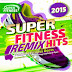 VA - Super Fitness - Remix Hits [CD 2015][MEGA][320Kbps]