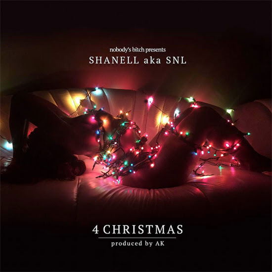 Mixtape: Shanell - 4 Christmas