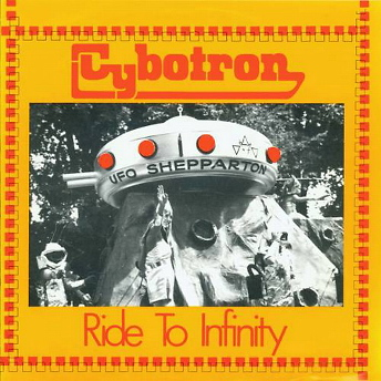 Cybotron - Ride To Infinity (7'',Vinyl) (1979)