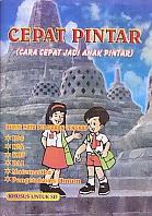 toko buku rahma: buku CEPAT PINTAR (CARA CEPAT JADI ANAK PINTAR) KHUSUS UNTUK SD, penerbit anggota IKAPI