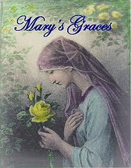 Mary's Graces