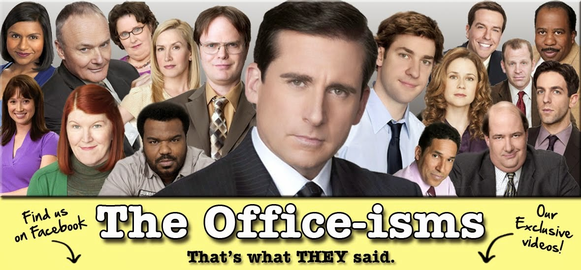 The Office-isms