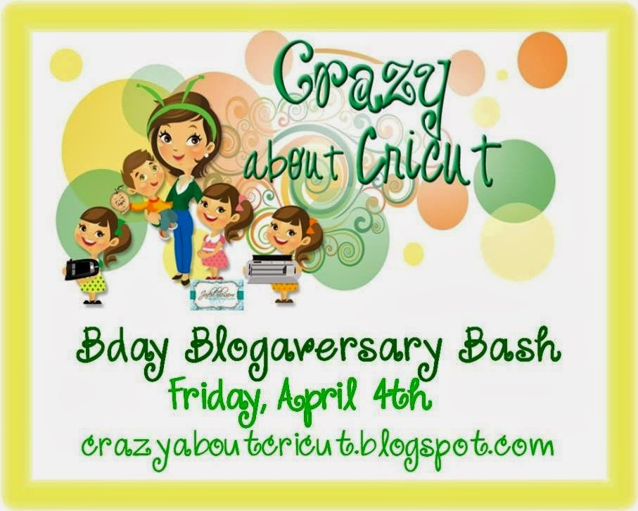 Crazy About Cricut Bday Blogerversary Bash!