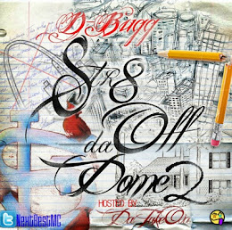 DA TAKEOVER PRESENTS....D-BUGG :STR8 OFF DA DOME2