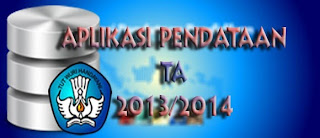 INFO APLIKASI DAPODIK VERSI TERBARU TAHUN AJARAN 2013/2014