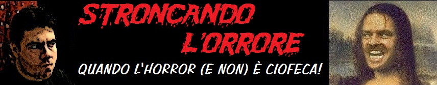 Stroncando l&#39;Orrore